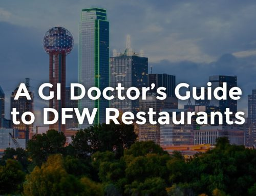 A GI Doctor's Guide to DFW Restaurants